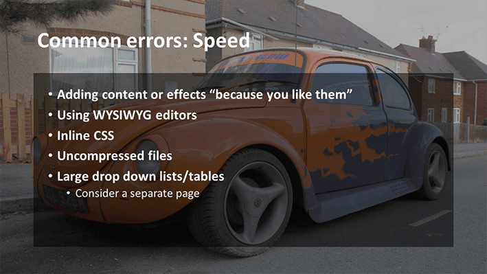A slide from Andrew Rayner's SEO talk at Optimisey in October 2017 - about common errors around site speed