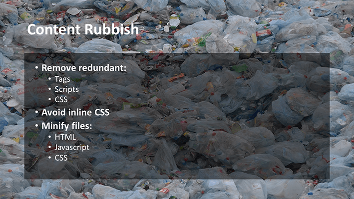 A slide from Andrew Rayner's SEO talk at Optimisey in October 2017 - about how to remove rubbish on your site to make it faster