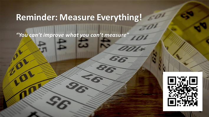 A slide from Andrew Rayner's SEO talk at Optimisey in October 2017 - remind you to measure everything