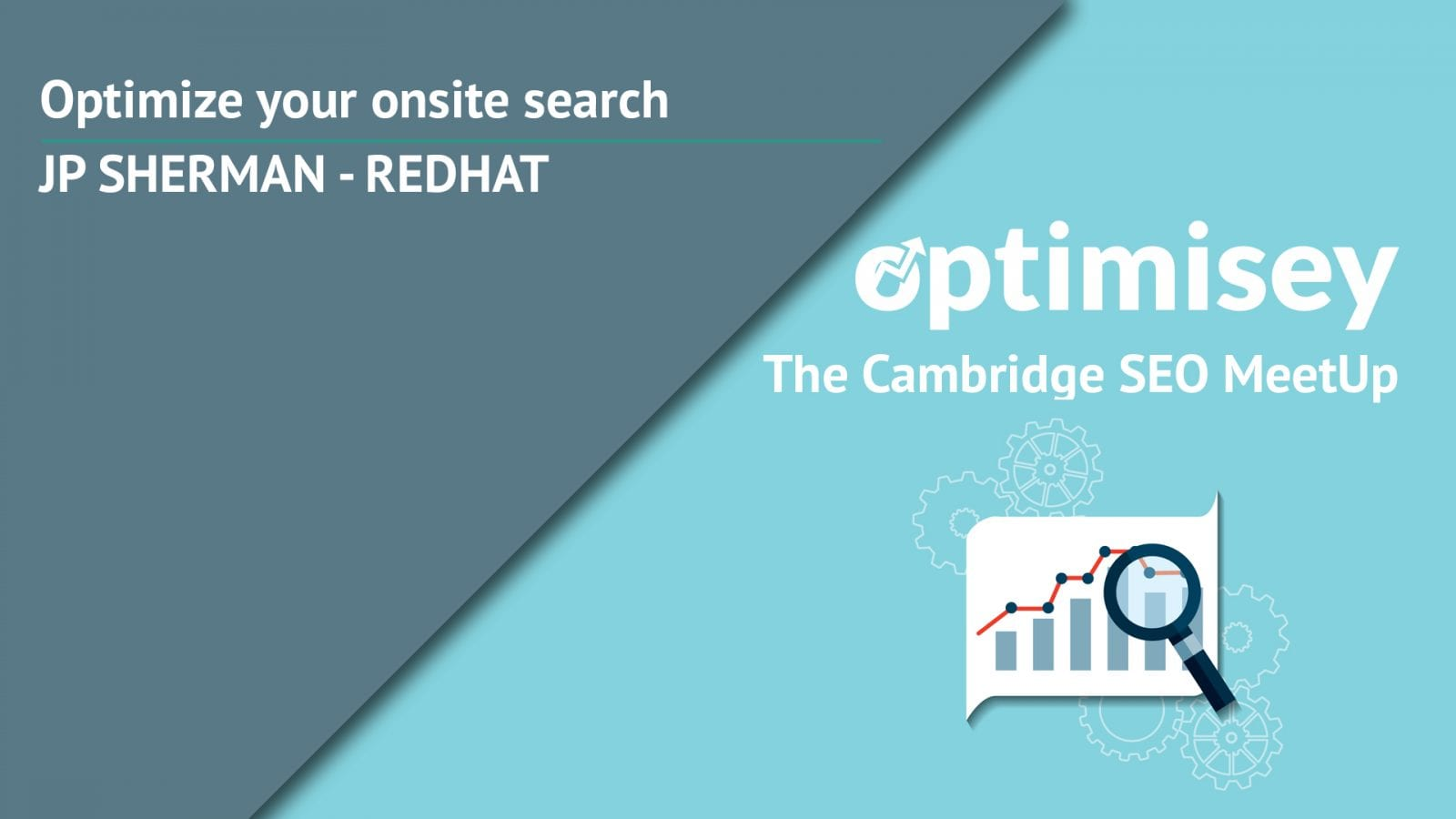 Intro image for JP Sherman's Optimisey talk on Internal Site Search