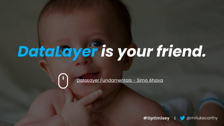 'Data Layer is your friend' – a slide from Luke Carthy's talk on ecommerce